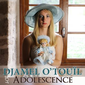 Djamel-O'Touil New Single 'Adolescence'_Artwork Cover